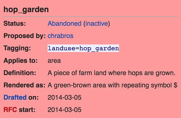 "Figure 2. Status: abandoned. ""landuse=hop_garden"" by chrabros (wiki.openstreetmap.org/wiki/Proposed_features/Hop_garden)."
