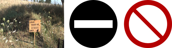 "Figure 14. A prohibition sign (left) that could be improved with the use of symbols, such as a modified AIGA symbol for ""no entry"" (center) or the ISO symbol for ""no access"" (right). Typically, a second symbol is placed behind the ISO prohibition symbol to specify the type of prohibited access."