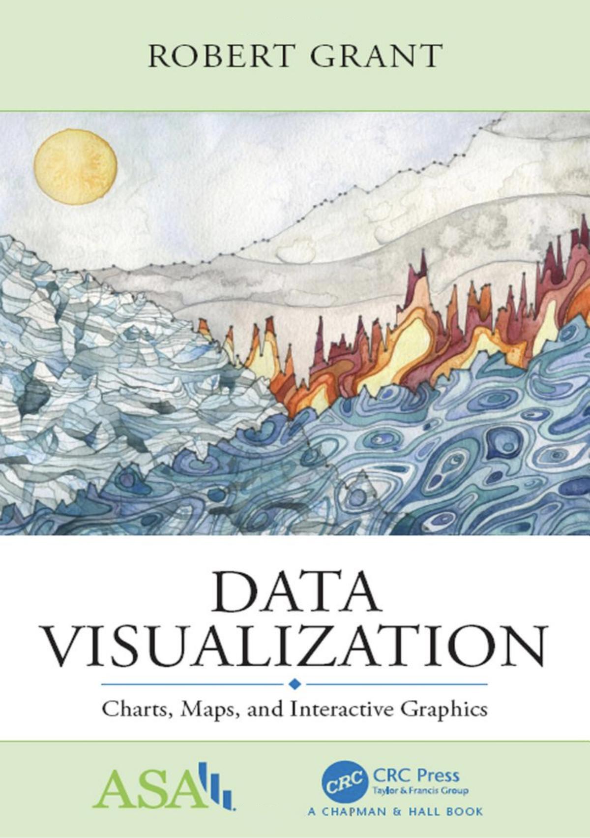 Data Visualization: Charts, Maps, and Interactive Graphics