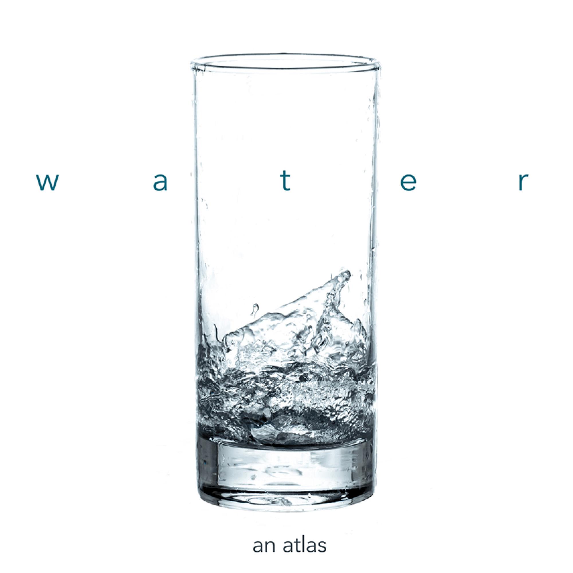Water: An Atlas
