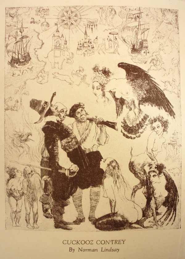 Figure 4. Frontispiece by Norman Lindsay. The sole illustration for Kenneth Slessor's Cuckooz Contrey (Sydney: Frank C. Johnson, 1932), Lindsay's Cuckooz Contrey is a reproduction of his etching Strange Lands (1932: 25.5 x 20.3 cm). Many of his favorite characters animate his image: armed men and voluptuous harpies as well as a mermaid, faun, and phoenix. What makes this image different from the rest of Lindsay's work is that his figures are standing on an old chart. Details demonstrate that the illustration was intended to represent Slessor's opening sequence, The Atlas. © Lin Bloomfield, Odana Editions, Bungendore, NSW, Australia.
