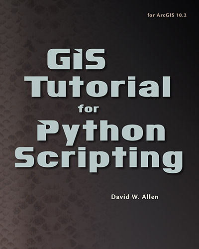 View of Review of GIS Tutorial for Python Scripting | Cartographic