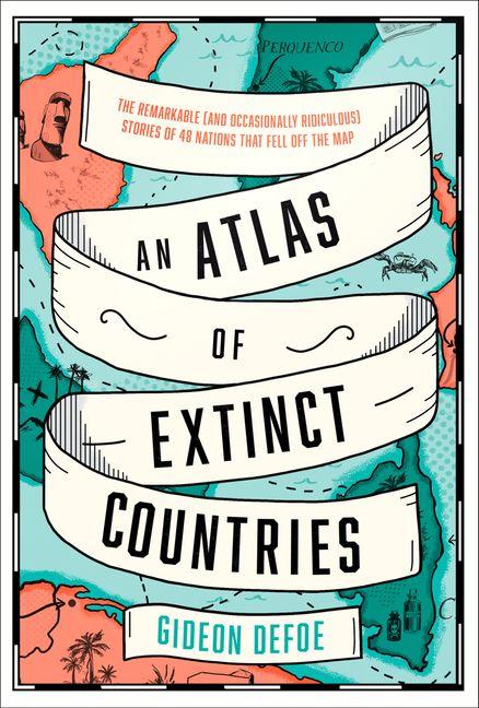 Atlas of Extinct Countries Book Cover